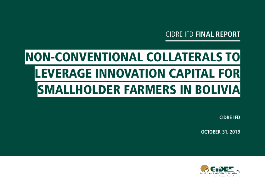 Non-Conventional Collaterals to Leverage Innovation Capital for Smallholder Farmers In Bolivia