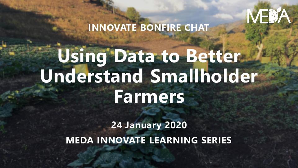 Bonfire Chat Presentation Slides: Using Data to Better Understand Smallholder Farmers