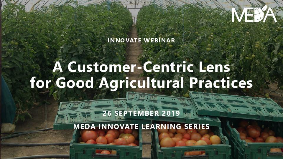 Webinar Slides - A Customer Centric Lens for Good Agricultural Practices