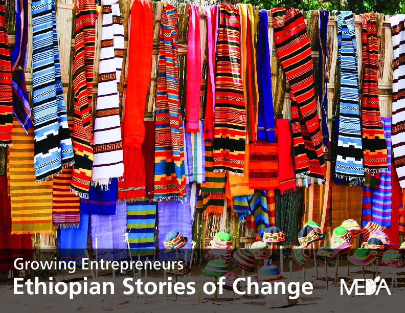 Growing Entrepreneurs: Ethiopian stories of change