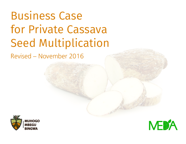 Business Case for Private Cassava Seed Multiplication